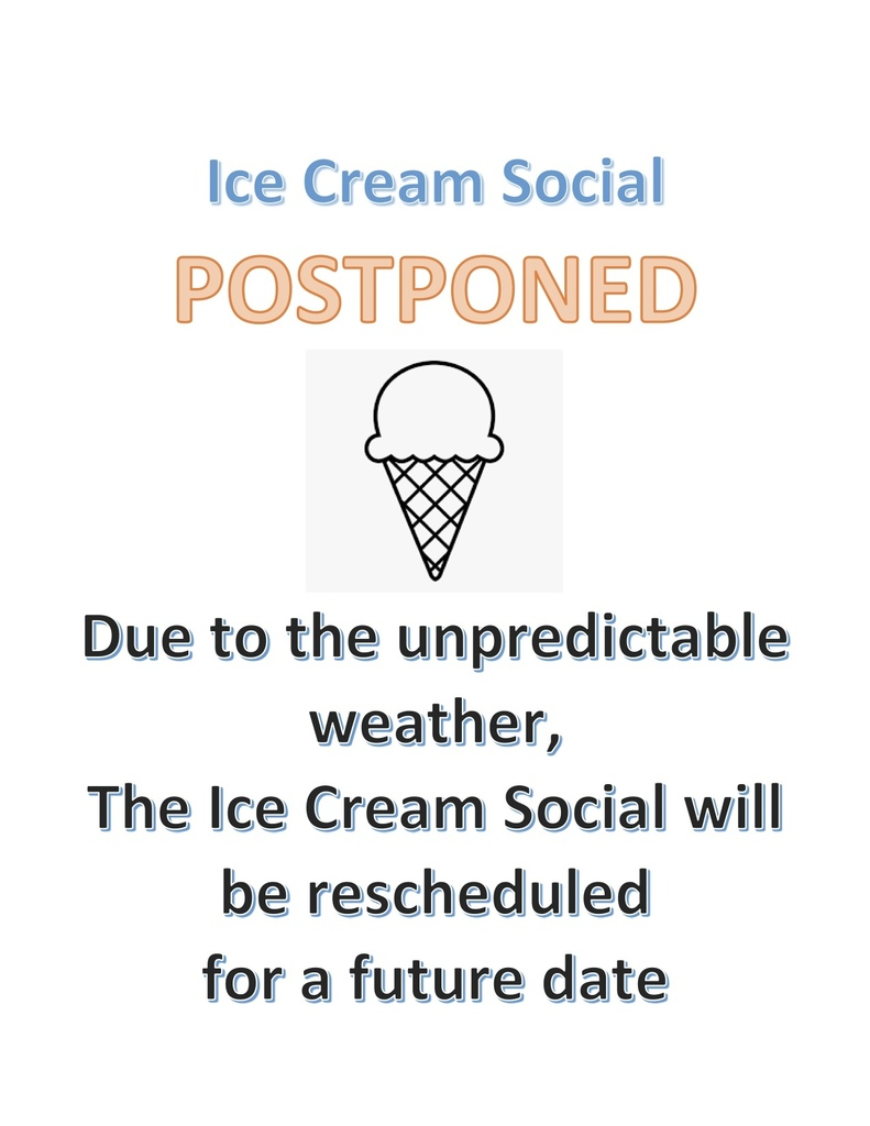 Ice Cream Social Postponed
